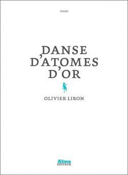 [Liron, Olivier] Danse d'atomes d'or Cvt_da10