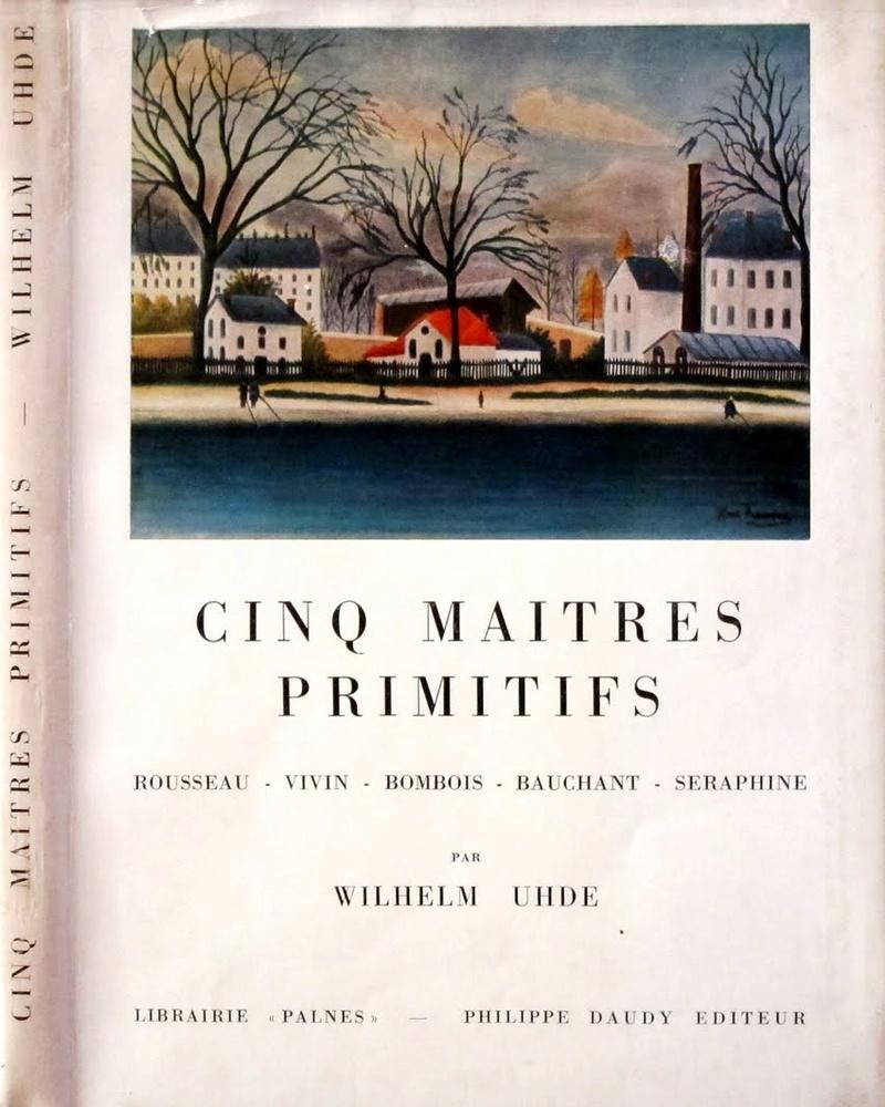 Wilhelm Uhde le découvreur (1874-1947) Cinq2010