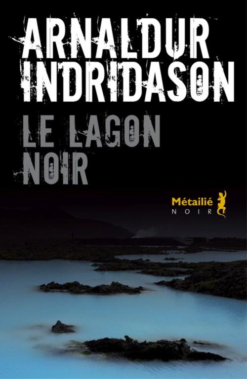 [Indridason, Arnaldur] Erlendur Sveinsson - Tome 14 : Le lagon noir Couv1211