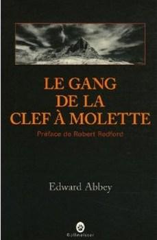 [Abbey, Edward] Le gang de la clef à molette Couv3110