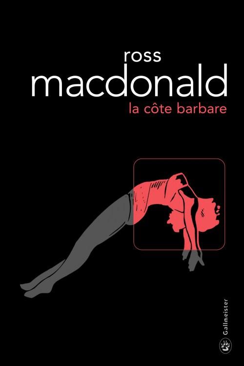 [MacDonald, Ross] Lew Archer - Tome 6 : La côte barbare Couv7010