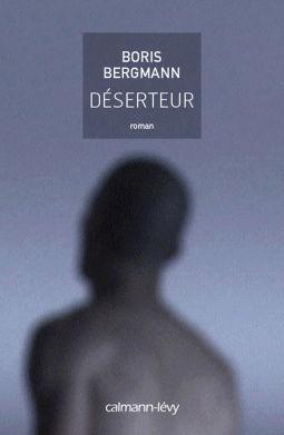 [Bergmann, Boris] Déserteur Cover910