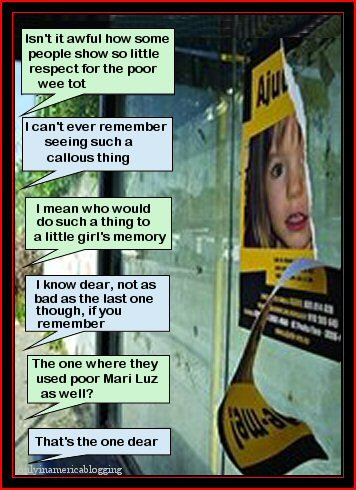 """All signs of Madeleine McCann erased as tired locals remove all missing posters from resort"" Teddy10"