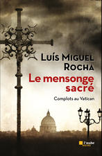[Rocha, Luís Miguel] Le mensonge sacré Cover210
