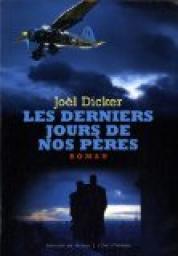 Lecture commune de Mai / Juin 2016 : Les derniers jours de nos pères de Joël Dicker Cvt_le10