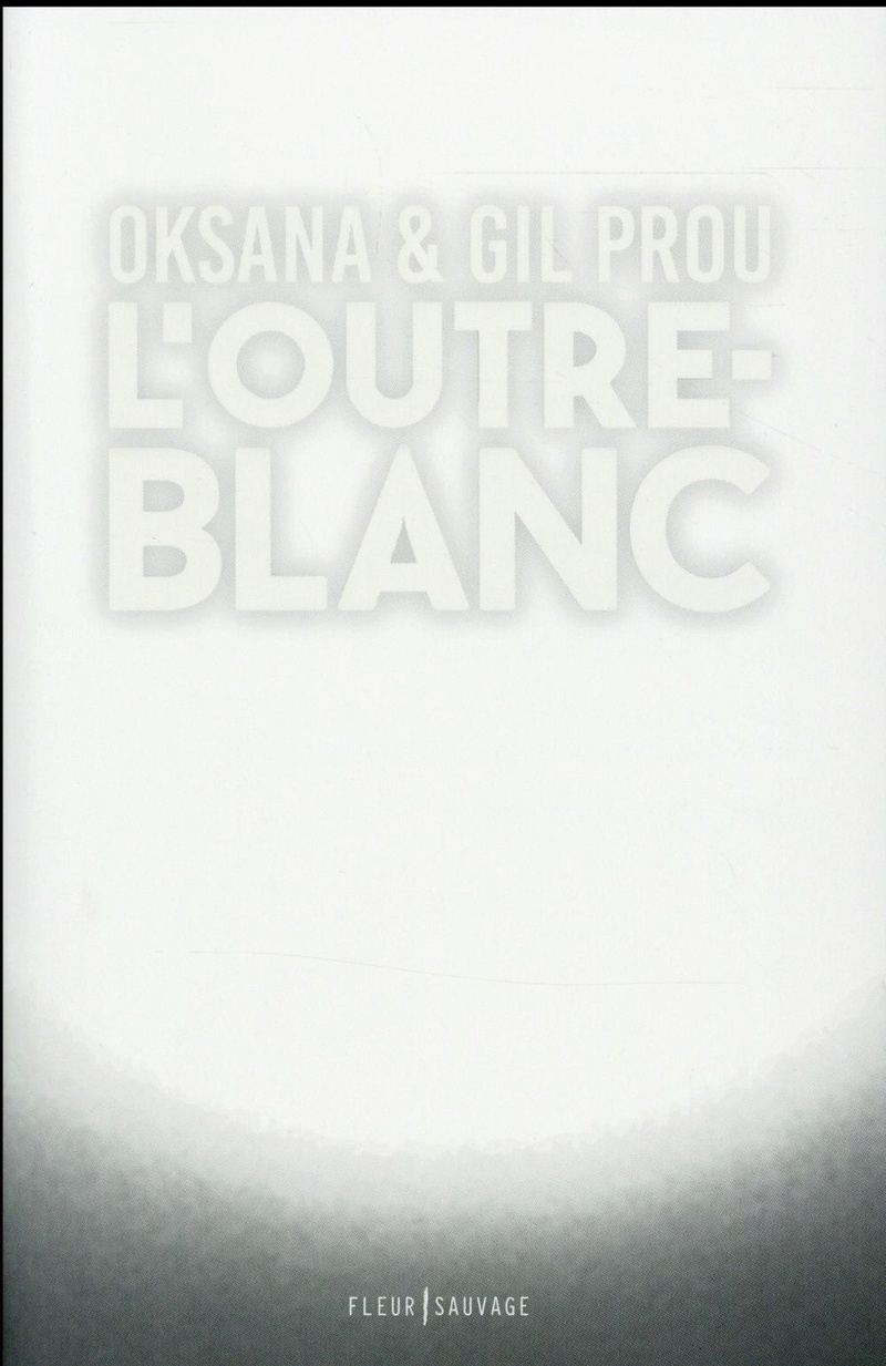 [Prou, Oksana & Gil] L'outre blanc L_outr10