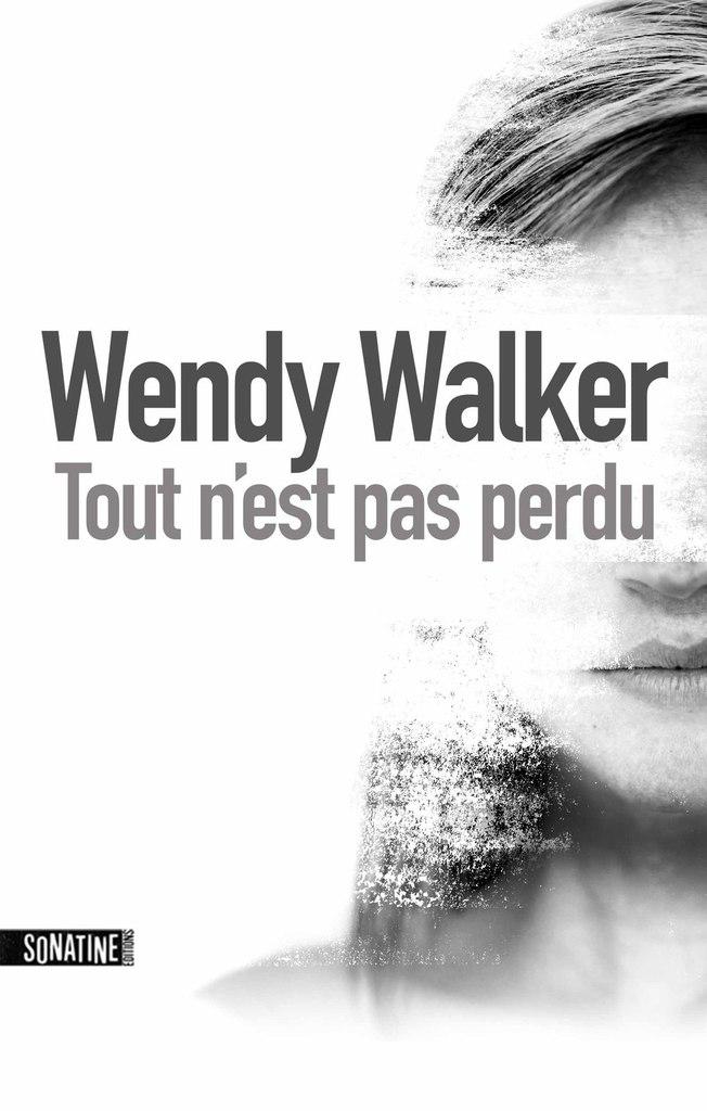 [Walker, Wendy] Tout n'est pas perdu Tout_n10