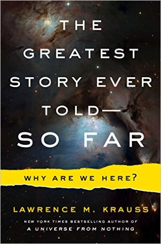 Upcoming book : The Greatest Story Ever Told--So Far: Why Are We Here? 51hjvd11