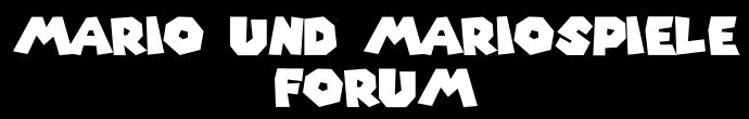 Das Mario und Mariospiele Forum