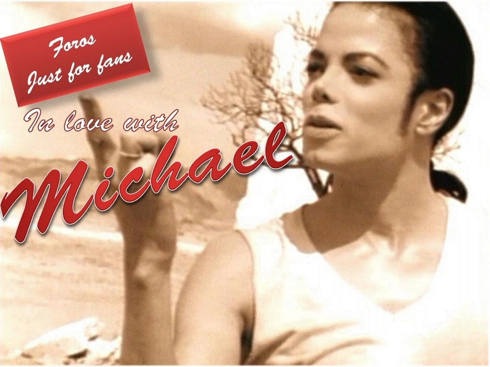 JUST FOR FANS IN LOVE WITH MICHAEL JACKSON