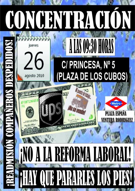 Concentración Jueves 26 de Agosto de 2010 a las 09:30 Horas C/ Princesa, 5 (Plaza De Los Cubos) Cartel12