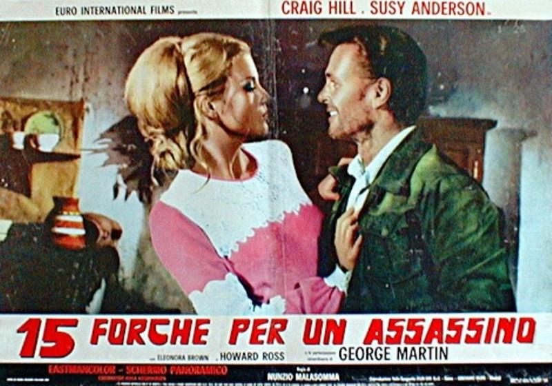 Quinze potences pour un salopard -  Quindici forche per un assassino - 1967 - Nunzio Malasomma - Page 2 Forche10