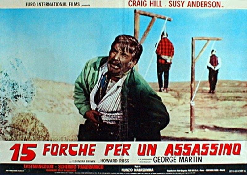 Quinze potences pour un salopard -  Quindici forche per un assassino - 1967 - Nunzio Malasomma - Page 2 Forche11