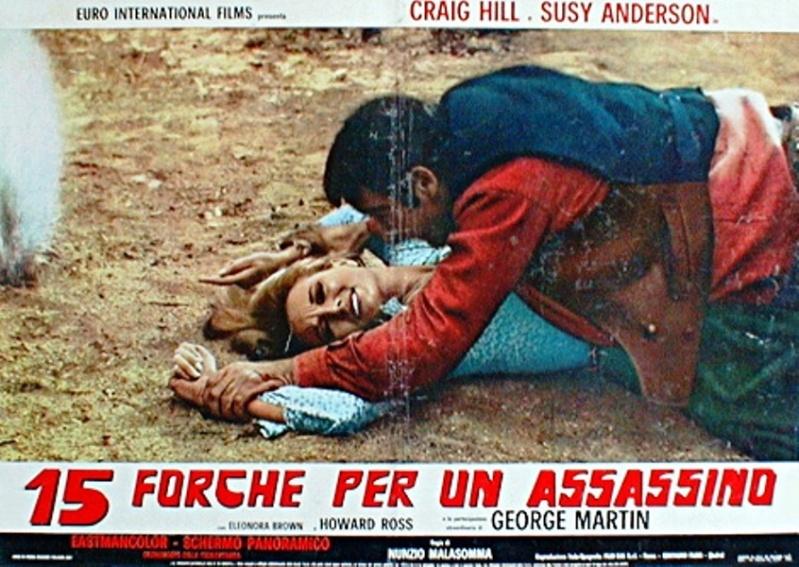 Quinze potences pour un salopard -  Quindici forche per un assassino - 1967 - Nunzio Malasomma - Page 2 Forche12