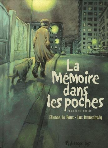 La Mémoire dans les poches - Tome 1 [Brunschwig, Luc] Mamoir10