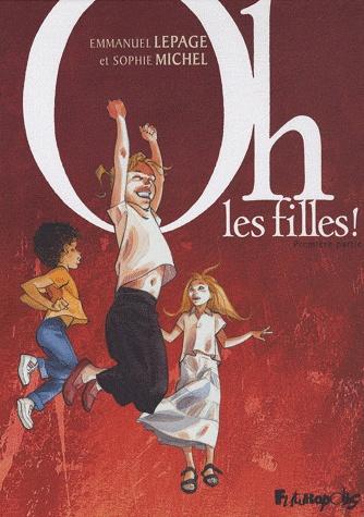 Oh, les filles! - Tome 1 [Michel, Sophie & Lepage, Emmanuel]  Oh_les10