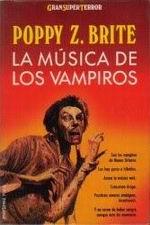 Su Boca Sabra A Ajenjo y La Musica De Los Vampiros (Poppy Z Brite) 1551610
