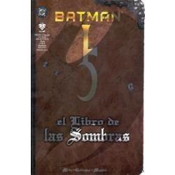 Batman:La Tragedia Que Llego A Ciudad Gotica y El Libro De Las Sombras Batman11