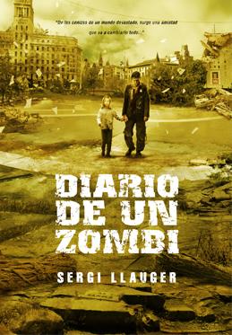 Diario De Un Zombie (Sergi Llauger ) Cover10