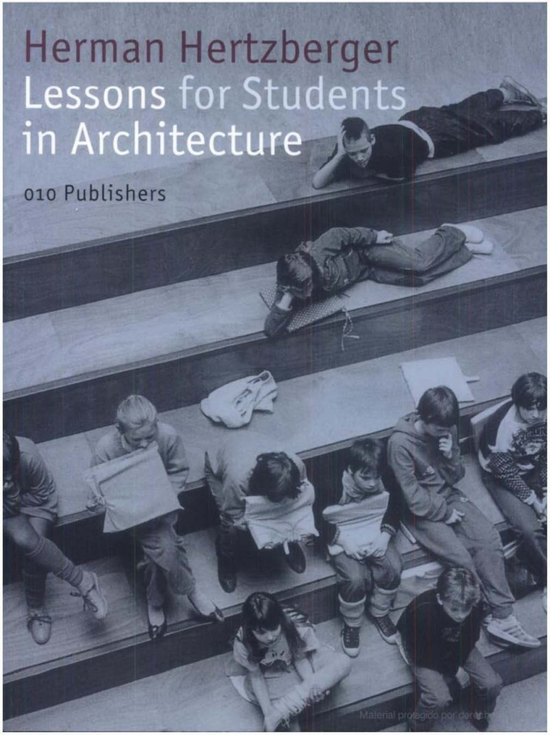 Herman Hertzberger: Lessons for students in architecture H10