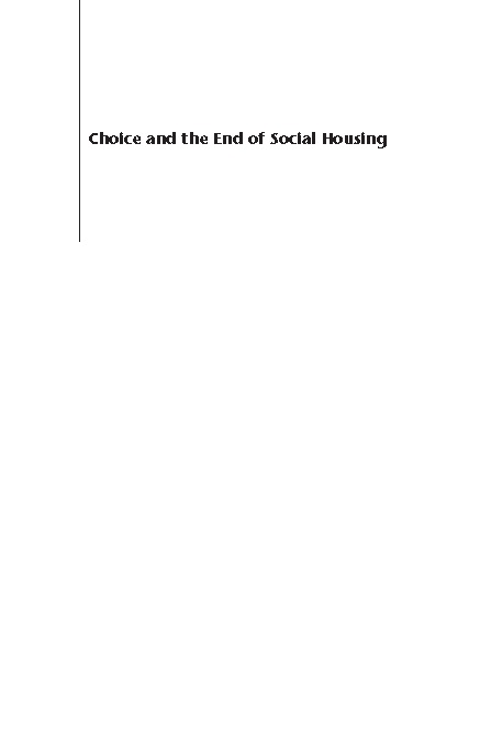 Choice and the End of Social Housing S10