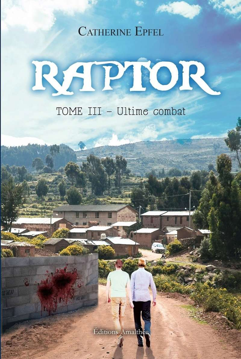 EPFEL Catherine - RAPTOR - Tome 3 : Ultime Combat  91ofm010