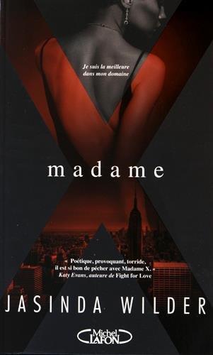 WILDER Jasinda - Madame X - Tome 1 Madame10