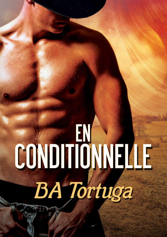 TORTUGA BA : libération tome 1 : en conditionnelle O-en-c10