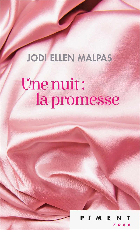 MALPAS Jodi Ellen - UNE NUIT - Tome 1 : La promesse Une-nu10