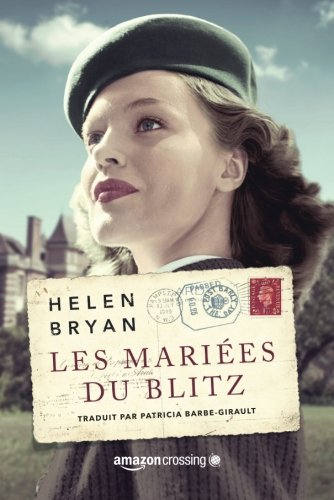 BRYAN Helen : Les mariées du Blitz 51z0q610