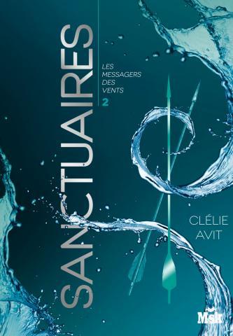 AVIT Clelie - LES MESSAGERS DU VENT - tome 2 :  Sanctuaires 97827010