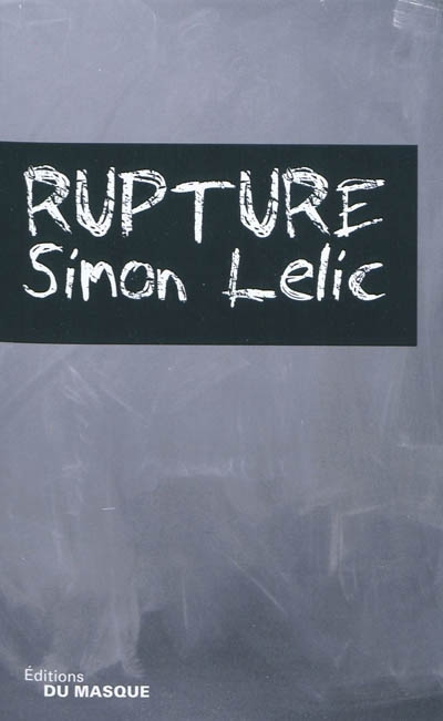 [Lelic, Simon] Rupture Ruptur13