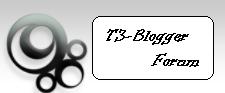 Trik-Tips Blogger Forum