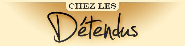 Chez les Détendus - 26 juillet  Chezda10