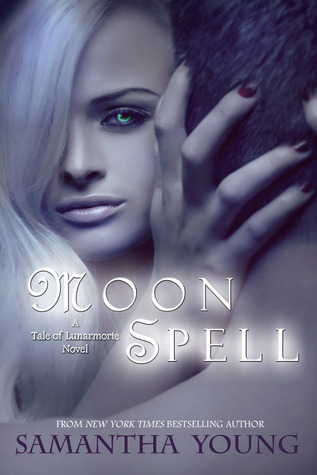 The Tale of Lunamorte - Tome 1 : Moon Spell de Samantha Young 10465010