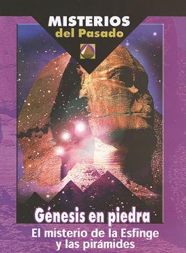 Genesis de Piedra - Las Piramides. Egipto. Serie Misterios del Pasado 112em10