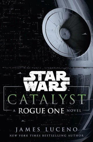 Star Wars - Rogue One : Catalyst (James Luceno) 13669710