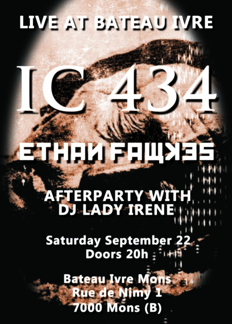 IC 434 + Ethan Fawkes + Lady Irene at Bateau Ivre Mons 22/09 Flyer_11