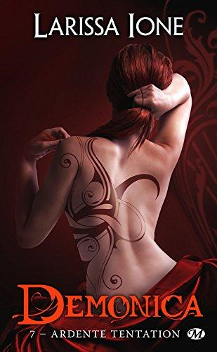 Demonica - Tome 7 : Ardente Tentation de Larissa Ione Ardent10