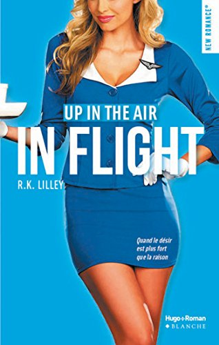 Up in the air - Tome 1 : In flight de R.K. Lilley In_fli10