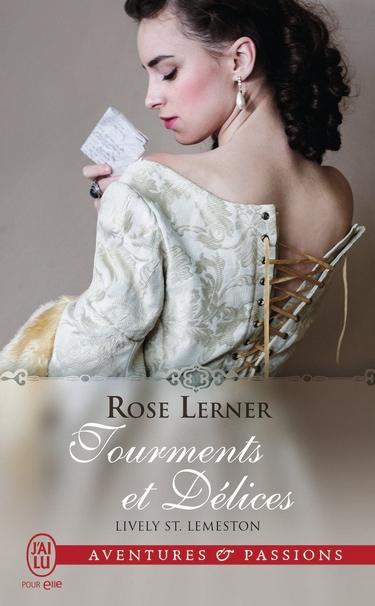 Lively St. Lemeston - Tome 1 : Tourments et délices de Rose Lerner Lively10