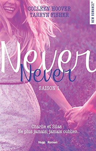 Saison 1 : Never Never de Colleen Hoover et Tarryn Fisher Never_10