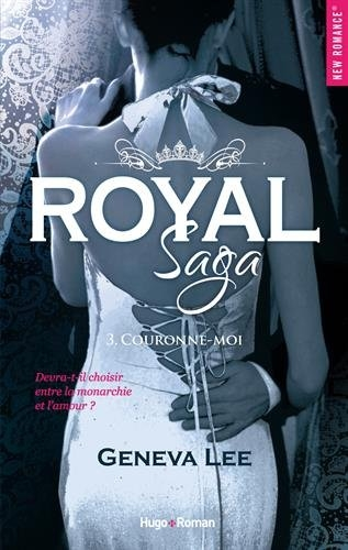 Royal Saga - Tome 3 : Couronne-moi de Geneva Lee Royal11