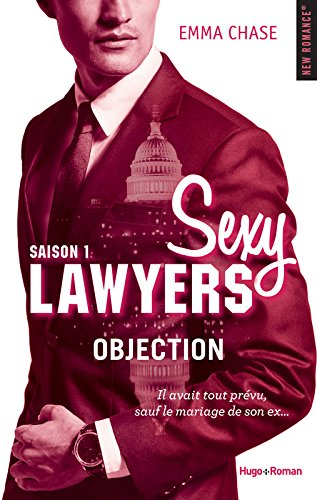 Sexy Lawyers - Tome 1 : Objection d'Emma Chase Sexy10