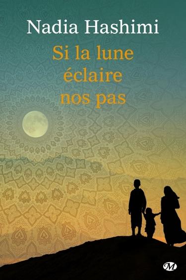 Si la lune éclaire nos pas de Nadia Hashimi Si_la_11