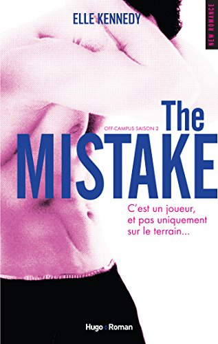 Campus - Off-Campus - Tome 2 : The Mistake d'Elle Kennedy  The_mi10