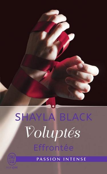 Voluptés - Tome 2 : Effrontée de Shayla Black Volupt10