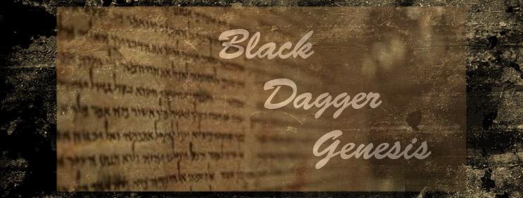 Black Dagger - Genesis