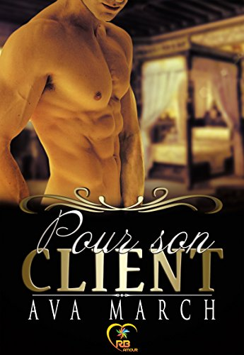 His client - Tome 1 : Pour son client de Ava March 51qspl10