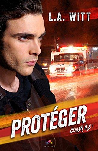 Cover me - Tome 1 : Protéger de L.A. Witt 51qxgw10